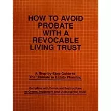 How to Avoid Probate with a Revocable Living Trust